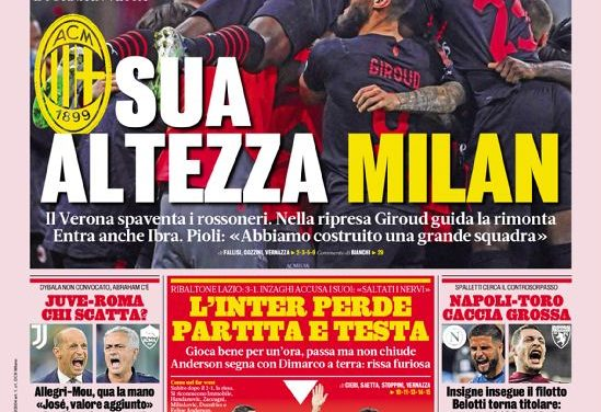 Today's Papers – Milan and Lazio turnaround, Inter lose heads