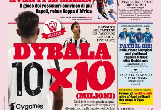 Today's Papers – Dybala deal, Juve plan for Vlahovic