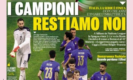 Today's Papers – Italy remain the champions, Donnarumma nightmare