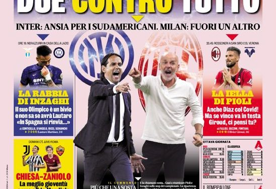 Today's Papers – Lazio vs Inter like a derby, Milan lose Diaz too